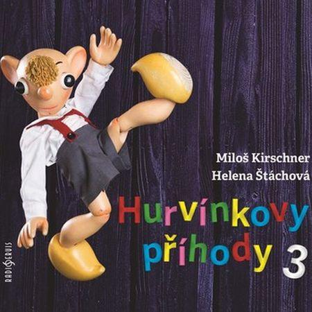 Kirschner Miloš, Štáchová Helena: Hurvínkovy příhody 3 - CD