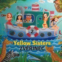 Yellow Sisters: Zvěřinec 2