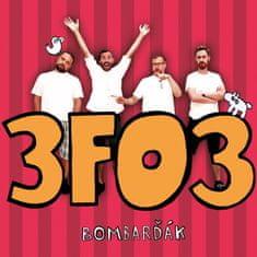Bombarďák: 3FO3