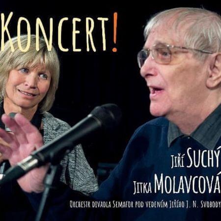 Suchý Jiří, Molavcová Jitka: Koncert! - CD
