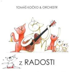Kočko Tomáš & Orchestr: Z Radosti