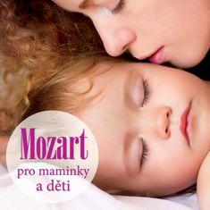 Various: Mozart pro maminky a děti