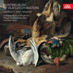 Collegium Musicum Pragensae, Prague Symphony Orchestra, Vajnar František: Hunting Music of Old Czech Masters / Družecký, Vent, Vranický