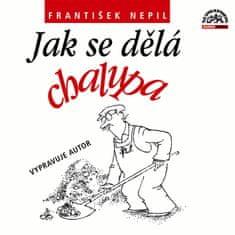 Nepil František: Jak se dělá chalupa - CD