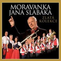 Moravanka Jana Slabáka: Zlatá kolekce
