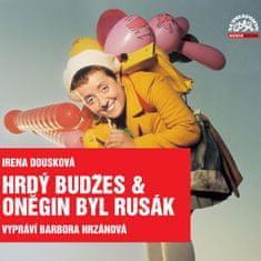 Dousková Irena: Hrdý Budžes s & Oněgin byl Rusák (4x CD) - CD