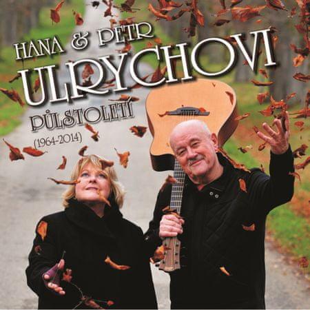 Ulrychovi Hana & Petr: Půlstoletí (1964-2014)