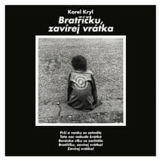 Kryl Karel: Bratříčku, zavírej vrátka - CD