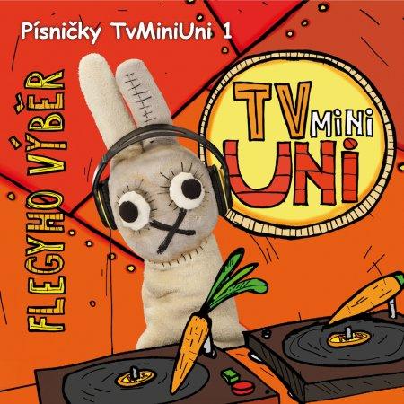 Písničky TvMiniUni 1: Flegyho výběr