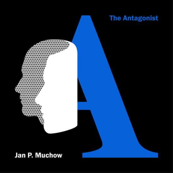 Muchow Jan P.: The Antagonist