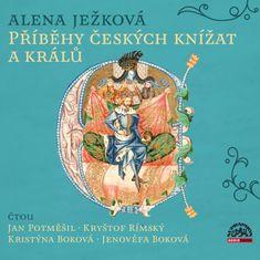 Ježková Alena: Příběhy českých knížat a králů (3x CD) - CD