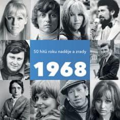 Various: 1968 / 50 hitů roku naděje a zrady
