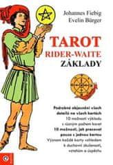 Fiebig Johannes: Tarot Rider-Waite - Základy