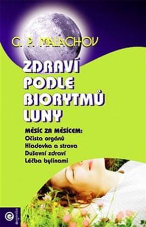 Malachov Gennadij P.: Zdraví podle biorytmů Luny