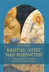 Alfejev Ilarion: Kristus - vítěz nad podsvětím