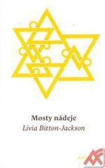 Jackson Livia Bitton: Mosty nádeje