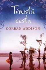 Addison Corban: Tŕnistá cesta