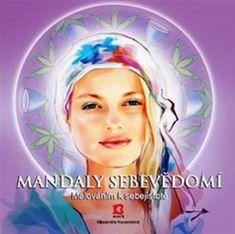 Kovandová Alexandra: Mandaly sebevědomí - Malováním k sebejistotě