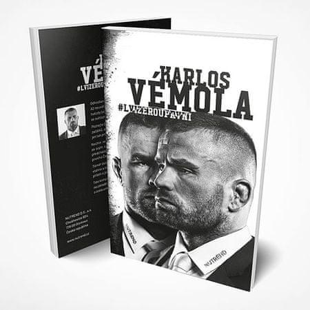 Vémola Karel,Švec Martin, Prachař Franti: Karlos Vémola : Lvi žerou první