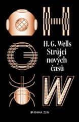 Wells H. G.: Strůjci nových časů - Sebrané povídky H. G. Wellse II