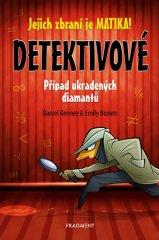 Kenney Daniel, Boever Emily,: Detektivové - Případ ukradených diamantů