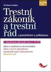 Jelínek Jiří: Trestní zákoník a trestní řád s poznámkami a judikaturou (7. aktualizované vydání podl