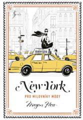 Hessová Megan: New York pro milovníky módy