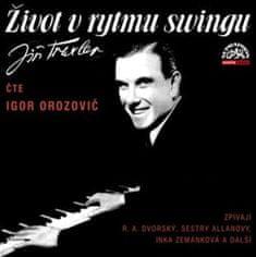 Orozovič Igor: Jiří Traxler: Život v rytmu swingu (2x CD) - MP3-CD