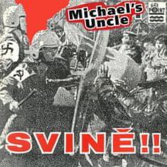Michael's Uncle: Svině
