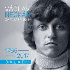 Neckář Václav: Já ti zabrnkám / Balady
