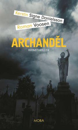 Danielsson Kerstin Signe, Voosen Roman,: Archanděl