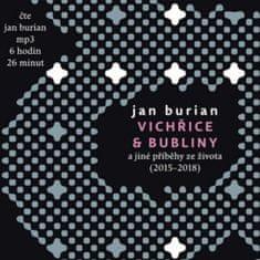 Burian Jan: Vichřice a bubliny - MP3-CD