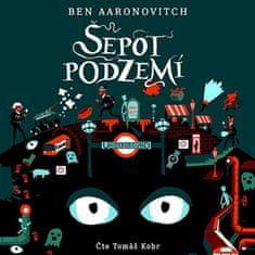 Kobr Tomáš: Aaronovitch: Šepot podzemí (MP3-CD)