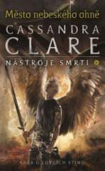 Clareová Cassandra: Město nebeského ohně - Nástroje smrti 6