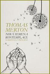 Merton Thomas: Nová semena kontemplace