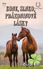 Gohl Christiane: Kone, slnko, prázdninové lásky (Lea a kone)
