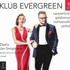 Dasha, Jan Smigmator & Felix Slováček Big Band: Klub Evergreen 5 let (2x CD) - CD