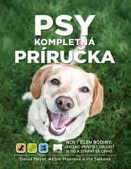 Meyer, Abbie Moorová, Pia Salková David: Psy – Kompletná príručka