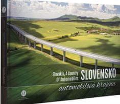 Paprčka a kolektív Milan: Slovensko, automobilová krajina - Slovakia, A Country Of Automobiles