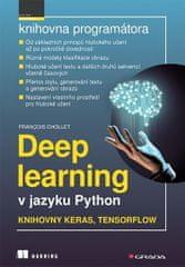 Chollet Francois: Deep learning v jazyku Python - Knihovny Keras, TensorFlow