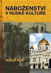 Nykl Hanuš: Náboženství v ruské kultuře