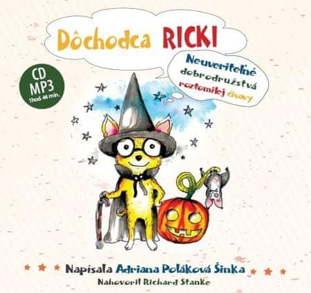 Šinka Poláková Adriana: Dôchodca Ricki ( audiokniha )