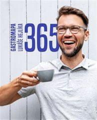 Hejlík Lukáš: 365 - Gastromapa Lukáše Hejlíka