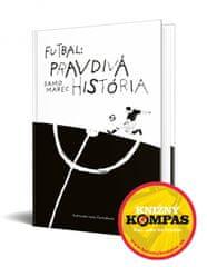 Marec Samuel: Futbal: Pravdivá história