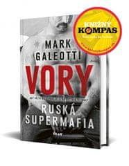 Galeotti Mark: Vory - Ruská supermafia