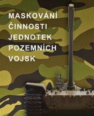 Bělekoň, Čermašencev: Maskování činnosti jednotek pozemních vojsk