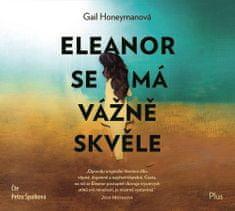 Honeymanová Gail: Eleanor se má vážně skvěle