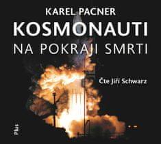 Pacner Karel: Kosmonauti na pokraji smrti