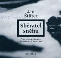 Štifter Jan: Sběratel sněhu