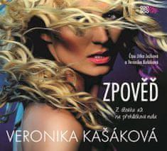 Kašáková Veronika: Zpověď: Z děcáku až na přehlídková mola - CD